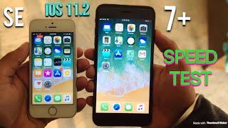 iphone SE vs iphone 7 plus ios 11.2 speed test