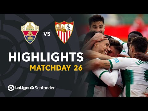 Elche Sevilla Goals And Highlights