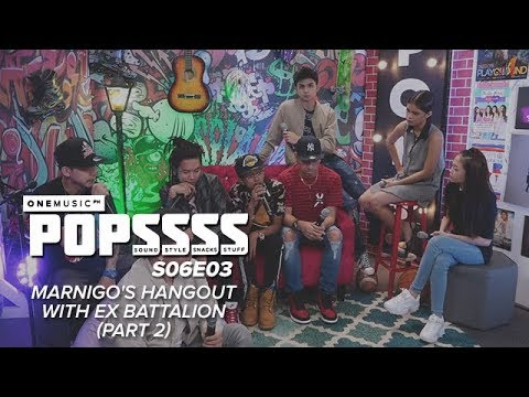 Marnigo's Hangout with Ex B Part 2 | One Music POPSSSS S06E03