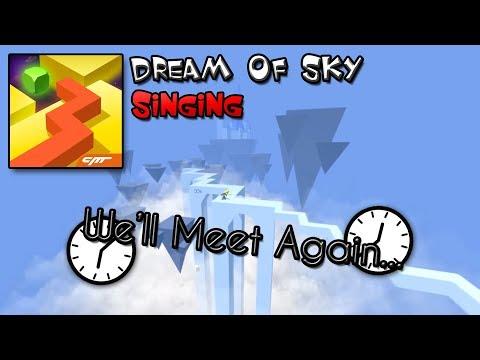 Dancing Line Singing - Well Meet Again (Dream Of Sky)