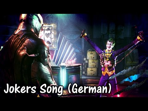 Batman: Arkham Knight - Look Who's Laughing Now - Jokers Song (German)