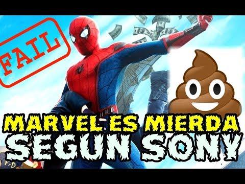 MARVEL ES MIERDA SEGUN SONY - SOLO SPIDER-MAN SE SALVABA -EPIC FAIL! - 25 MILLONES POR TODO!