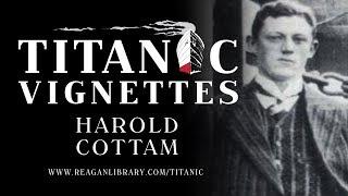 Titanic Vignettes - Harold Cottam