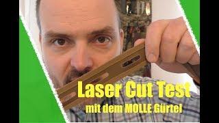 MOLLE Gürtel & Was hält Laser Cut aus?