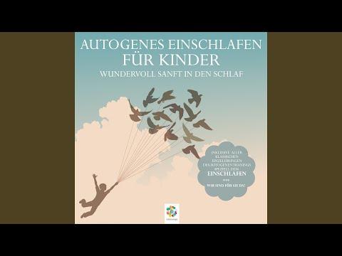Autogenes Einschlafen für Kinder: Wundervoll sanft in den Schlaf YouTube Hörbuch Trailer auf Deutsch