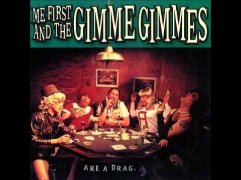 """""""Will You Still Love Me Tomorrow"""" - Me First And The Gimme Gimmes"""