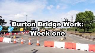 Burton Bridge work: Week one
