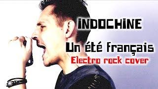 Indochine - Un été français (électro rock cover)