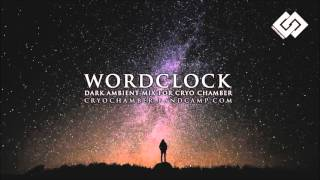 Wordclock Drone Music and Ambient Mix 2016
