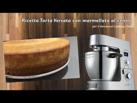Ricetta Crostata Kenwood Chef.Ricetta Torta Versata Con Marmellata Al Centro Kenwood Youtube