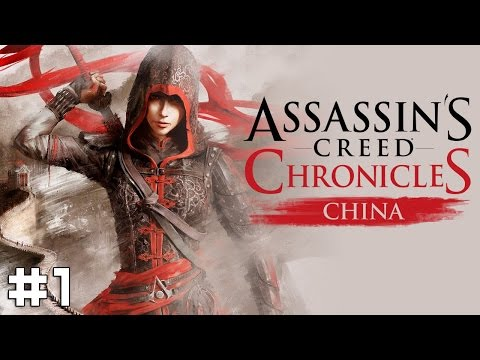 Assassin's Creed Chronicles: China #1 - Shao Jun