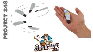 Make a Miracle of Nature: SonicDad Project #48 - Sonic Mini Monocopter