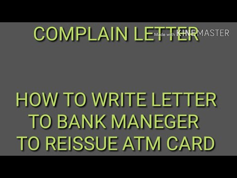 How To Write A Letter To Bank Manager To Reissue Of Atm Cardak