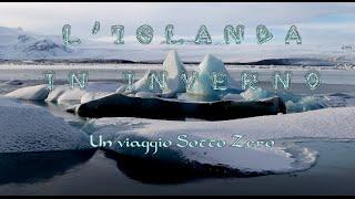 L'Islanda in Inverno - Un Viaggio Sotto Zero [SUB ENG - RUS]