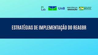 Estratégias de Implementação do REAGBR