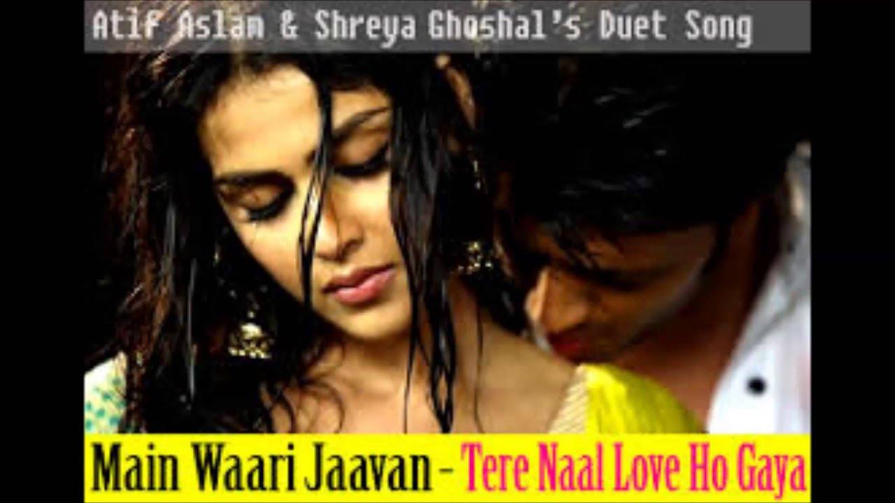 mein wari jawan atif aslam shreya ghoshal