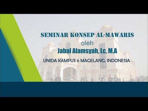 Seminar Konsep al-Mawaris – Jabal Alamsyah, Lc, M.A – UNIDA Kampus 6