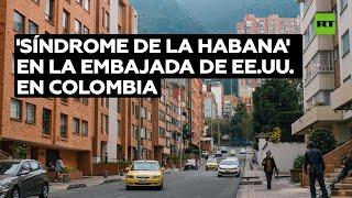 Reportan casos de 'síndrome de La Habana' en la Embajada de EE.UU. en Colombia - YouTube
