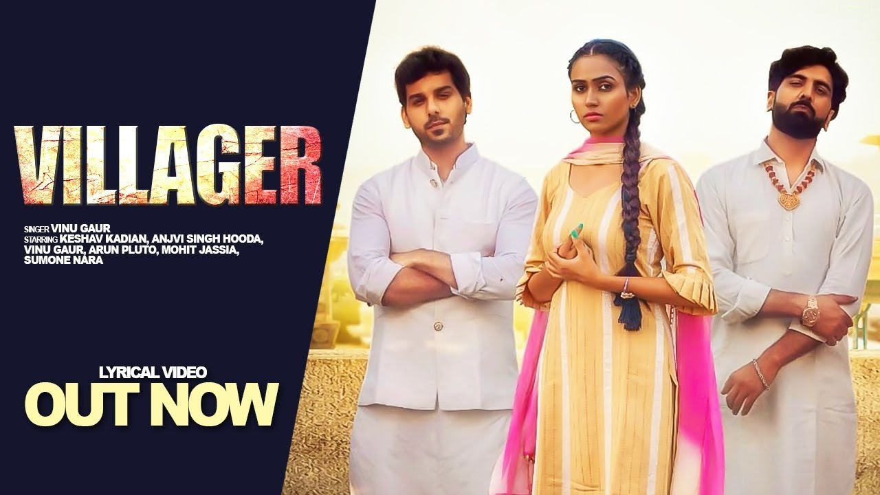 VILLAGER :  Anjvi Singh Hooda , Keshav Kadian | Vinu Gaur | New Haryanvi Songs Haryanavi 2021