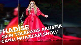 Hadise - Sıfır Tolerans Akustik (Canlı) Harbiye Açıkhava Sahnesi 10.08.2019 (EFSANE SHOW)