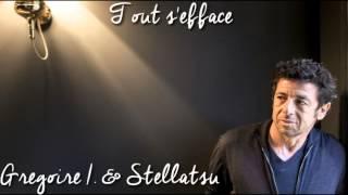 【Stellatsu ft. Grégoire I.】Tout s
