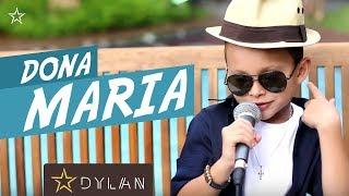 Baixar Dylan - Dona Maria Thiago Brava ( Cover )