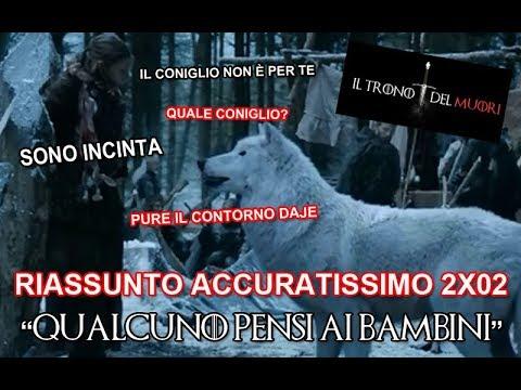 """RECENSIONE GAME OF THRONES 2X02 RIASSUNTO ACCURATISSIMO """"QUALCUNO PENSI AI BAMBINI"""""""