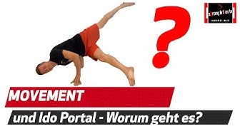 Movement und Ido Portal - Ein Versuch das Unbeschreibliche zu beschreiben