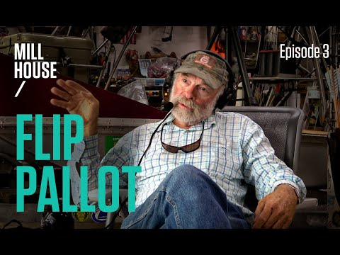 Flip Pallot   Mill House Podcast - Episode 3
