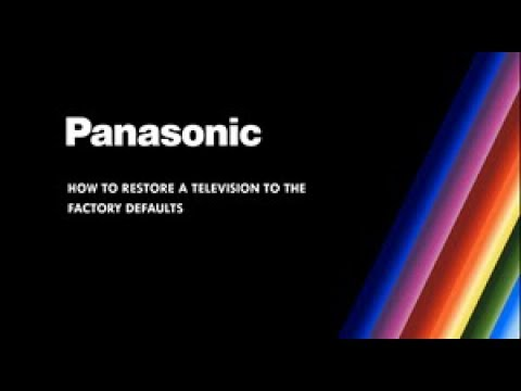 Panasonic Television - How To Restore The Television To The Factory Defaults