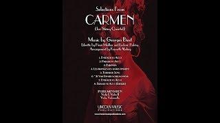 Bizet Selections From CARMEN For String Quartet
