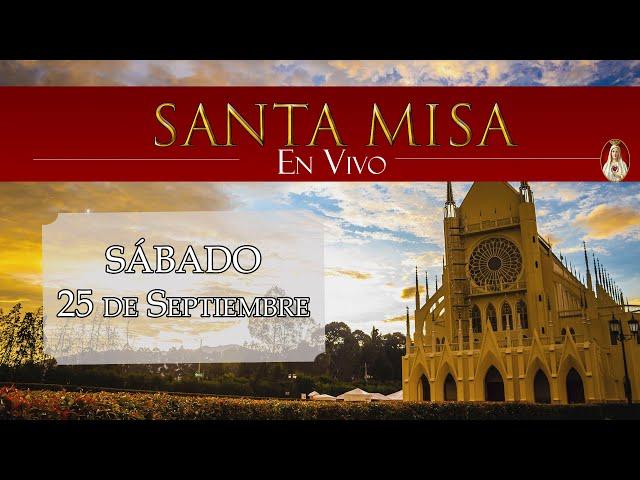 ⛪Santa Misa ⚜️ Sábado 25 de Septiembre 10:00 a.m. Caballeros de la Virgen