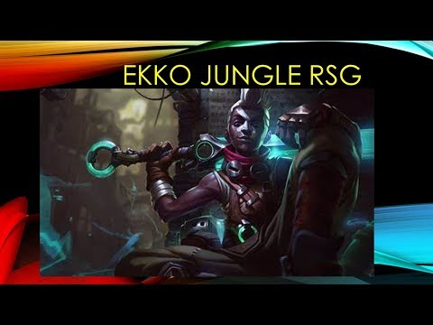 Ekko Jungle Main Real Strategy Gaming