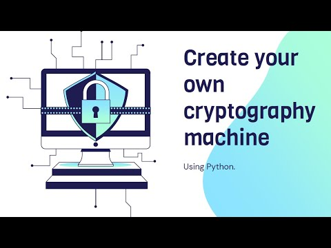 Build your own Cryptography System using Python