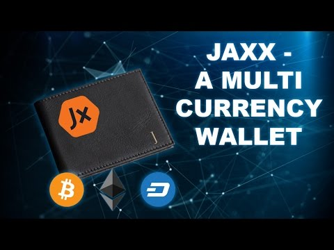 Using Jaxx Wallet - Bitcoin, Ethereum, Dash and More