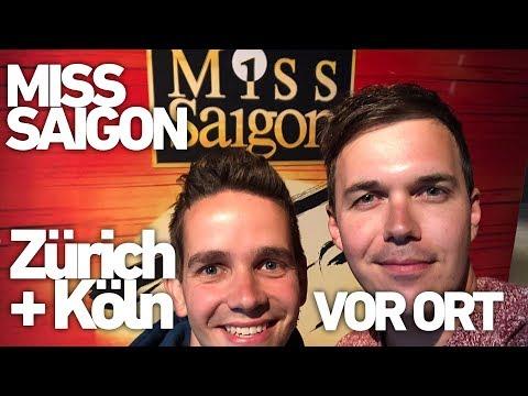 Miss Saigon, Zürich und Köln (Musical zum Weinen schön!)