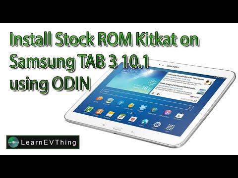How to install STOCK ROM on Samsung Galaxy TAB 3 10.1 - Kitkat rom