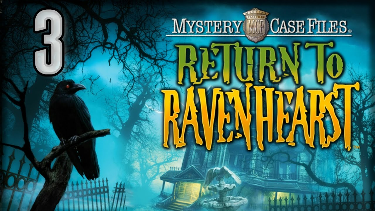 Mystery Case Files 5: Return to Ravenhearst [03] w/YourGibs ...
