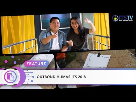Outbond Humas ITS 2018