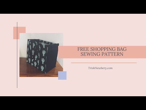 Pattern #1723 Reusable Large Unlined Shopping Bag Sew-a-long Video