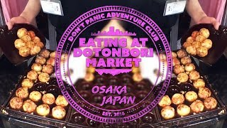 Day 6 in Japan: Dotonbori, Osaka