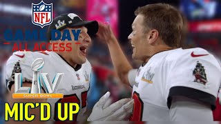 "Super Bowl LV Mic'd Up! | ""This is What We Do, Two Tuddies!?"" 