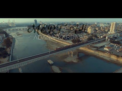 Mert Ali - Adana Kardaş (2K Official Video)