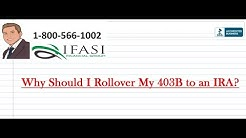 Why Should I Rollover My 403B to an IRA?