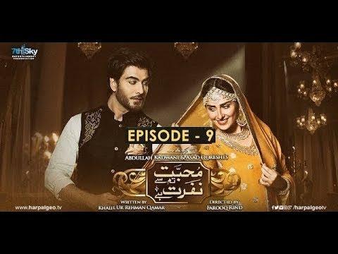 Mohabbat Tumse Nafrat Hai Episode 9