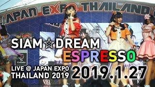 Siam☆Dream (7 คน) / espresso (Japan Expo Thailand 2019)