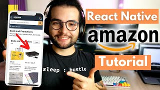 Build an eCommerce App in React Native ( Tutorial by exAmazon SDE )