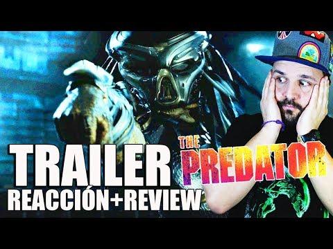 THE PREDATOR (2018) - PRIMERA REACCIÓN - TRAILER - REACTION - REACCIÓN - DEPREDADOR - SHANE BLACK