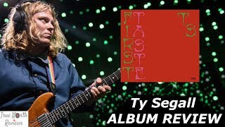 Ty Segall - First Taste REVIEW