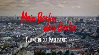 Mein Berlin, dein Berlin (Dokumentation 2015) Ost trifft West